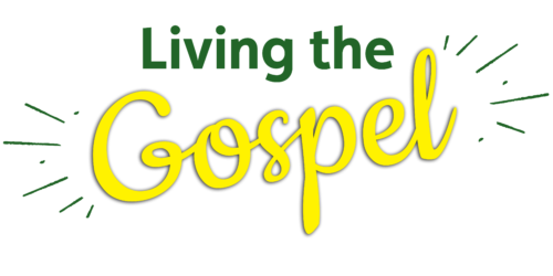 Living the Gospel